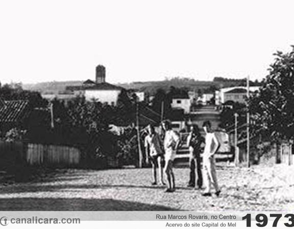 1973: Rua Marcos Rovaris, no Centro
